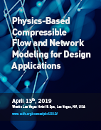 Physics-Based Compressible Flow and Network Modeling for Design Applications